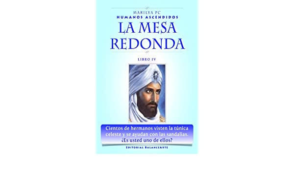Amazon.com: La Mesa Redonda: Libro IV - Humanos Ascendidos (Spanish ...