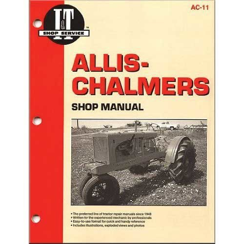 I&T Shop Manual - AC-11 Allis Chalmers B B WC WC RC RC WD WD WD45 WD45 CA CA WF WF C C G G