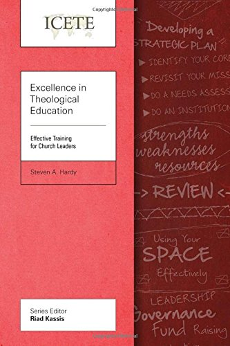 Excellence in Theological Education: Effective Training for Church Leaders