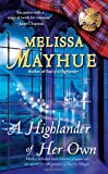 A Highlander of Her Own, Melissa Mayhue, 1416572597