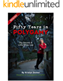 Fifty Years in Polygamy: Big Secrets and Little White Lies