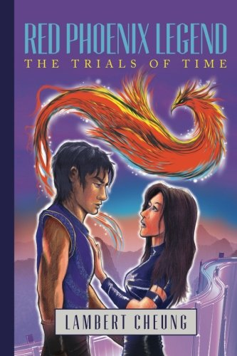 Download Red Phoenix Legend, The Trials of Time ebook