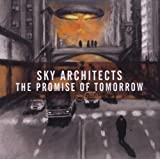 The Promise Of Tomorrow by Sky Architects