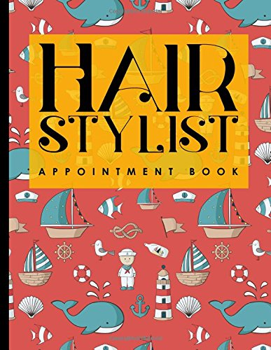 Read Online Hair Stylist Appointment Book: 6 Columns Appointment Note, At A Glance Appointment Book, Large Appointment Book, Cute Navy Cover (Volume 51) PDF