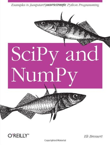 SciPy and NumPy: An Overview for Developers by O'Reilly Media