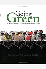 Going Green: A Wise Consumer's Guide to a Shrinking Planet by Kneidel (2008-05-06)