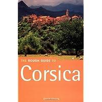 Corsica: The Rough Guide (Rough Guide to Corsica)
