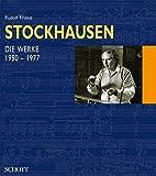 Stockhausen: Paket Band I+II:  Einführung in das Gesamtwerk (Band 1) - Die Werke (1950-1977) (Band 2)