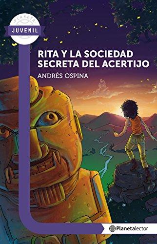 Rita y la sociedad secreta del acertijo (Spanish Edition) by [Ospina, Andrés