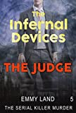 Infernal Devices - The Judge
