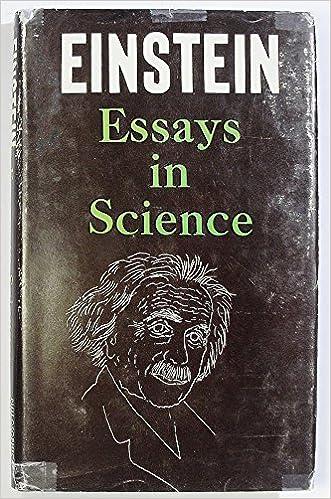 essays in science albert einstein  amazoncom books