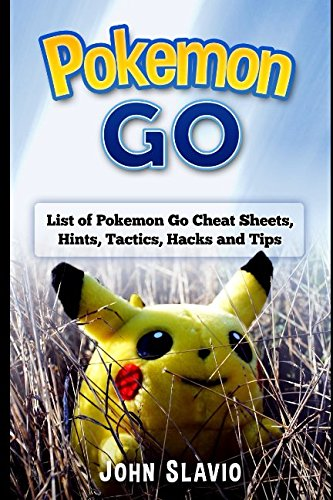 Pokemon Go: List of Pokemon Go Cheat Sheets, Hints, Tactics, Hacks and Tips (Pokemon Go Walkthrough for iOS, Android, Windows as well as other Secrets, Tricks, Tips for a Full Guide) Photo - Pokemon Gaming