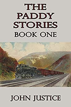 The Paddy Stories: Book One by [Justice, John]