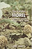 Curious Morel, Larry T. Lonik, 1882376323