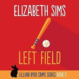 Left Field Audiobook