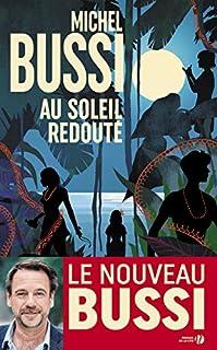 Au soleil redouté, Bussi, Michel