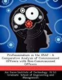 Professionalism in the Usaf, Edward K. Boyd, 1249414032