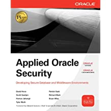 Applied Oracle Security : Developing Secure Database and Middleware Environments (Oracle Press)