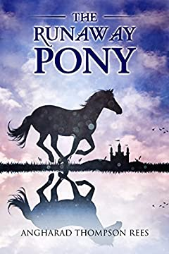 The Runaway Pony (Magical Adventures & Pony Tales Book 4)