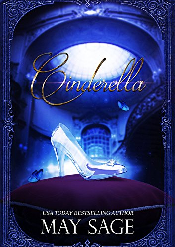 Cinderella (Not Quite the Fairy Tale Book 1) ()