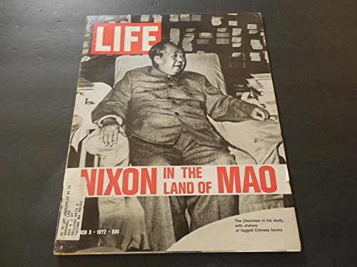 life-mar-3-1972-nixon-in-red-china-but-he-escapes-mafia-drugs