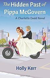 The Hidden Past of Pippa McGovern: A Charlotte Dodd Novel (Volume 3)