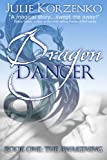 Dragon Dancer Book One: The Awakening