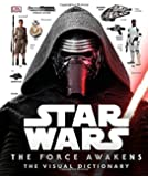 Star Wars: The Force Awakens Visual Dictionary