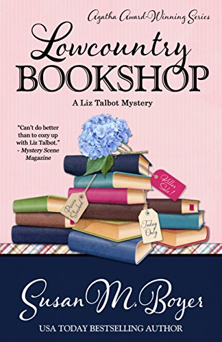 Lowcountry Bookshop (A Liz Talbot Mystery Book 7) by [Boyer, Susan M.]