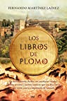 Los libros de plomo par Martínez Laínez