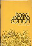Handspinning Cotton, Olive Linder and Harry P. Linder, 0915113023