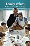 img - for Family Values: The Ethics of Parent-Child Relationships book / textbook / text book