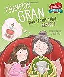 Champion Gran: Kara Learns About Respect (British Values)