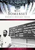 Somerset County Cricket Club, Eddie Lawrence, 0752424092