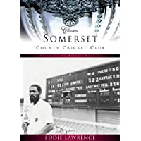 Somerset County Cricket Club (Classic Matches)