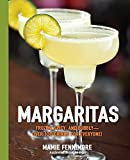 Margaritas (The Art of Entertaining)