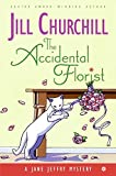 The Accidental Florist: A Jane Jeffry Mystery