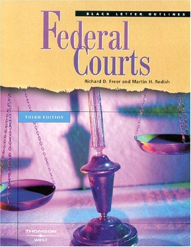Black Letter Outline On Federal Courts (Black Letter Outlines)