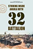Striking Inside Angola with 32 Battalion, Marius Scheepers, 1907677771