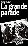 La grande parade par Vidor
