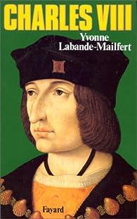 Charles VIII par Yvonne Labande-Mailfert
