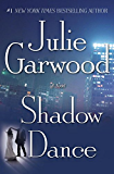 Shadow Dance: A Novel (Buchanan / Renard / MacKenna Book 6)
