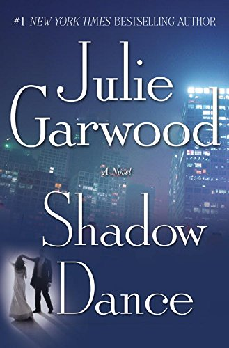 Shadow Dance: A Novel (Buchanan / Renard / MacKenna Book 6) cover