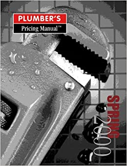 Plumber's Pricing Manual: 9780915955183: Amazon com: Books