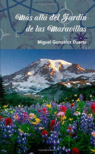 Mas Alla Del Jardin De Las Maravillas: Amazon.es: Gonzalez Duarte, Miguel: Libros