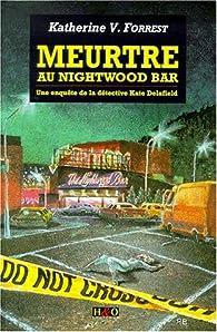 Meurtre au Nightwood bar par Katherine V. Forrest