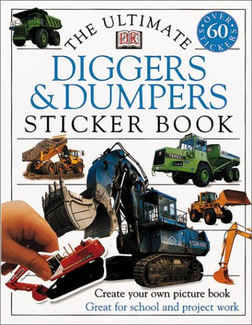 Download Ultimate Sticker Book: Diggers and Dumpers (Ultimate Sticker Books) ebook