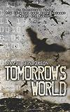 Tomorrow's World, Davie Henderson, 1933836466