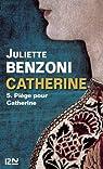 Catherine tome 5 par Benzoni