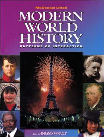 McDougal Littell World History: Patterns of Interaction: Student Edition Grades 9-12 Modern World History 2003